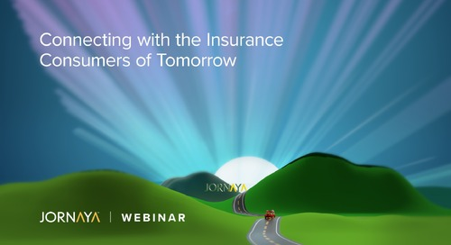 Insurance Webinar: Connecting with the Insurance Consumers of Tomorrow