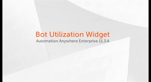 Enterprise 11.x Features - Bot Utilization Widget