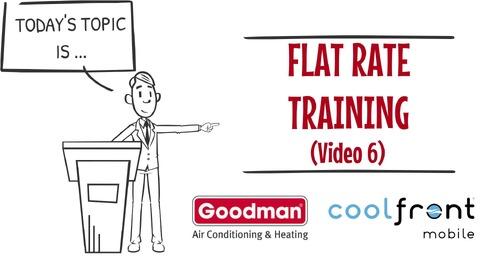 Flat Rate Training Video 6 Goodman