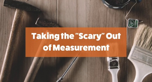 "Taking the ""Scary"" Out of Measurement"