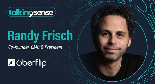 Leveraging Content Experiences with Randy Frisch, Co-Founder & CMO of Uberflip