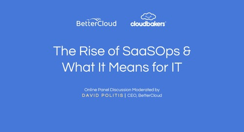 The Rise of SaaSOps and What it Means for IT