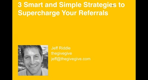 3 Smart and Simple Referral Strategies To Supercharge Your Business