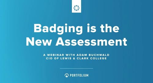 Badging is the New Assessment