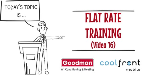 Flat Rate Training Video 16 Goodman