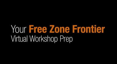 Free Zone Frontier Virtual Workshop Prep.