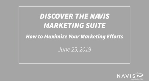 Discover The NAVIS Marketing Suite: How to Maximize Your Marketing Efforts