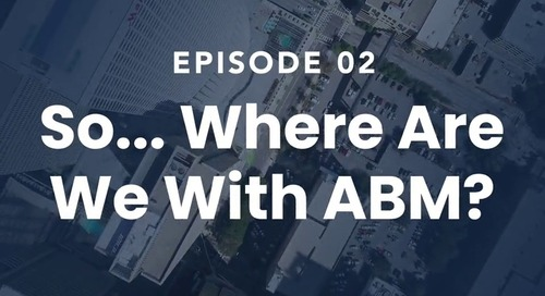 The Roof Episode 02: So...Where Are We With ABM?