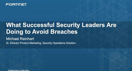 What Successful Security Leaders Are Doing to Avoid Breaches