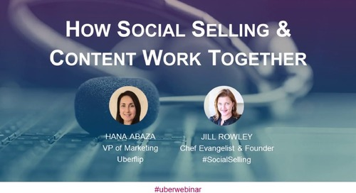 Webinar: How Social Selling and Content Work Together