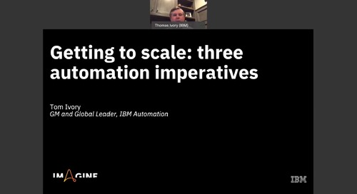 Getting to Scale: Three Automation Imperatives