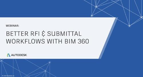 [On-Demand Webinar] Workflow Wednesday: Better RFI & Submittal Workflows with BIM 360