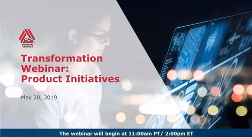 Transformation Webinar - Product Initiatives (May 20, 2019)