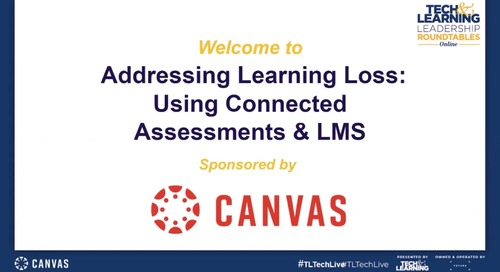 Addressing Learning Loss: Using Connected Assessments and LMS