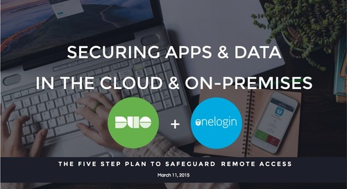 Securing Apps and Data in the Cloud and On-Premises with OneLogin and Duo Security