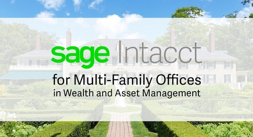 Sage Intacct for Multi-Family Offices in Wealth and Asset Management