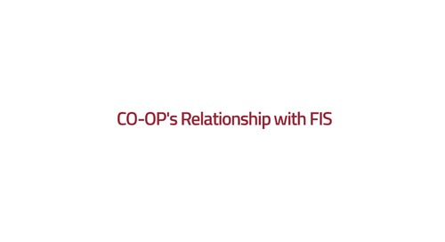 CO-OP's relationship with FIS