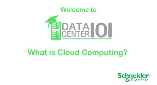 Data Center 101: What is Cloud Computing?