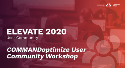 COMMANDoptimize User Community Workshop | ELEVATE 2020
