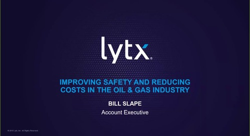 Oil and Gas Industry - Improving Safety and Reducing Costs - Webinar