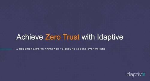 Achieve Zero Trust with Idaptive