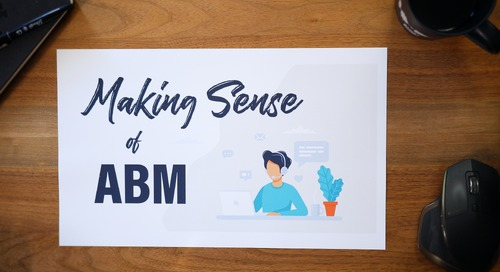 MakingSense of ABM (Account-Based Marketing)