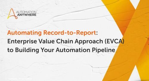 Automating Record-to-Report: Enterprise Value Chain Approach (EVCA) to building your automation pipeline