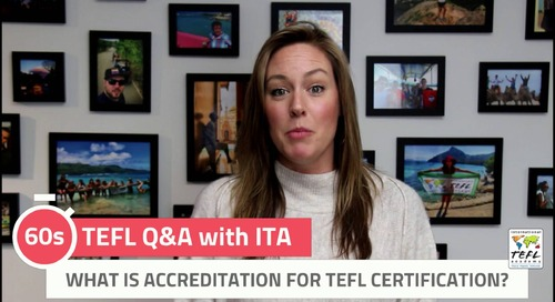 What Is Accreditation for TEFL Certification? - TEFL Q&A with ITA