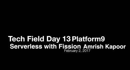 Tech Field Day - Serverless with Fission