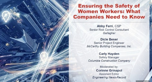 ENR Sponsored Webinar: Ensuring the Safety of Women Workers: What Companies Need to Know