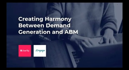 Creating Harmony Between Demand Generation and ABM