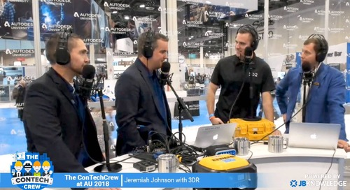 The ConTechCrew at AU 2018: Interview with Jeremiah Johnson from 3DR