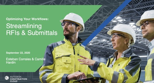 [Webinar] Optimizing Your Construction Workflows: RFIs & Submittals