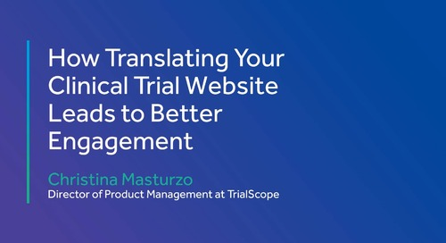 How Translating Your Clinical Trial Website Leads to Better Engagement