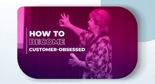 How to become customer-obsessed