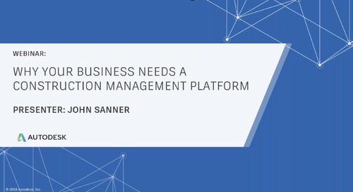 Why Your Business Needs a Construction Management Platform (May 2020)