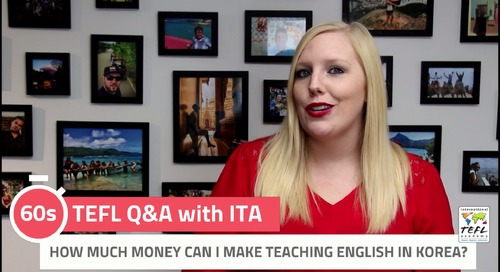 How Much Money Can I Make Teaching English in Korea? - TEFL Q&A with ITA