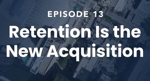 The Roof Episode 13: Retention Is the New Acquisition