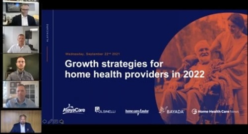 Growth strategies for home health providers in 2022 sponsored by AlayaCare