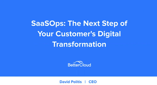 SaaSOps: The Next Step of Your Customer's Digital Transformation
