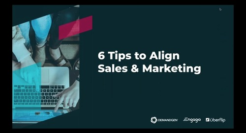 [On-Demand] 6 Tips to Align Sales and Marketing