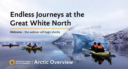 Arctic Overview | Unforgettable Polar Moments