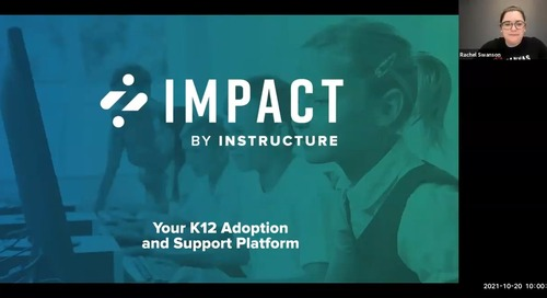 Impact for K-12: Maximize Canvas LMS Adoption for More Effective Teaching & Learning