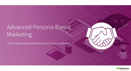 Back to Marketing School: Advanced Persona-Based Marketing