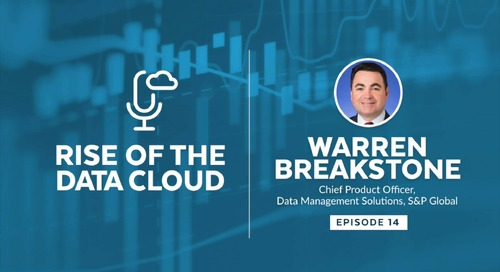 Leveraging Data For Your Clients with Warren Breakstone, Managing Director and Chief Product Officer at S&P Global