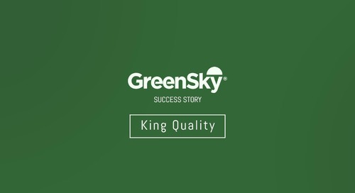 GreenSky Success Story | King Quality - Part 1