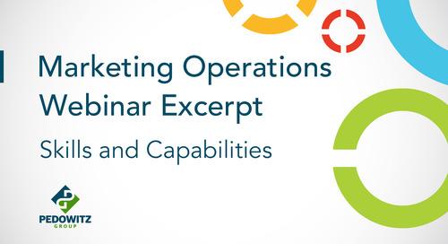Webinar: Marketing Operations Skills and Capabilities