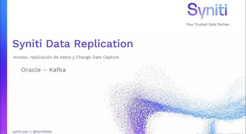 Syniti Data Replication: Change Data Capture entre Oracle y Kafka en simples pasos