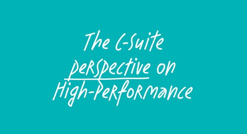 The C-Suite perspective on high-performance
