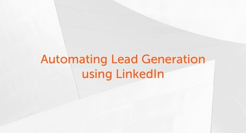 Enterprise A2019 Use Cases - Automating Lead Generation Using LinkedIn